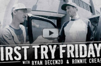 First Try Fridays - Ryan Decenzo and Ronnie Creager