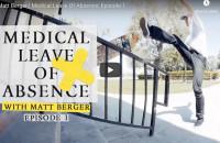 Matt Berger - Medical Leave of Absence
