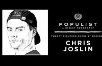 Vote Chris Joslin - Populist 2018