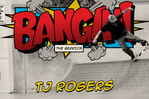 TJ Rogers - BANGIN!