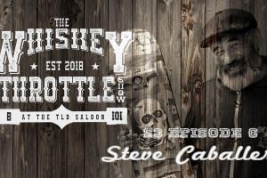 Steve Caballero - The Whiskey Throttle Show