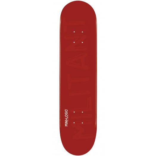Mini Logo Militant Skateboard Deck 112 Maroon - 7.75 x 31.75