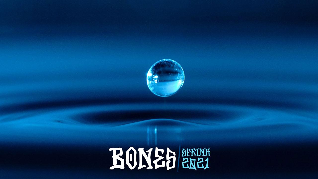 BONES WHEELS - Spring 2021